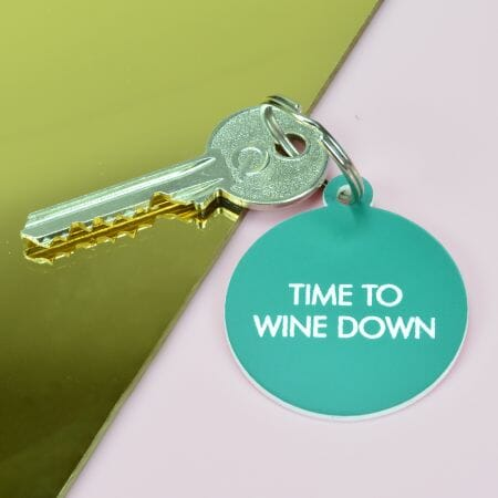 Time To Wine Down Keytag